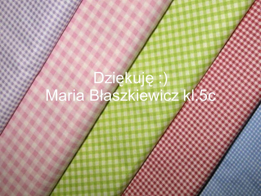 Maria Błaszkiewicz kl.5c