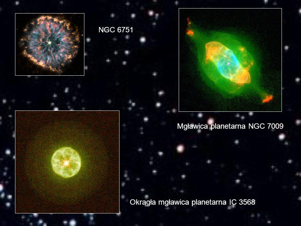 NGC 6751 Mgławica planetarna NGC 7009 Okrągła mgławica planetarna IC 3568