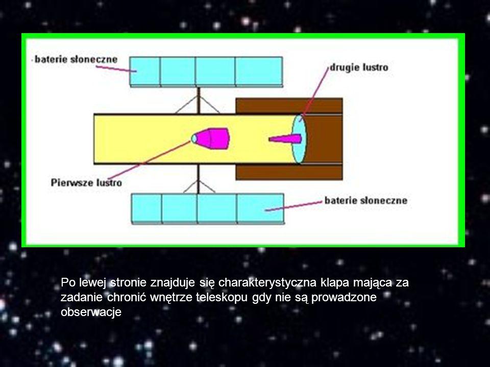 Po lewej stronie znajduje się charakterystyczna klapa mająca za zadanie chronić wnętrze teleskopu gdy nie są prowadzone obserwacje