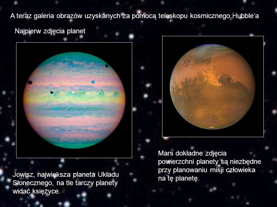 A teraz galeria obrazów uzyskanych za pomocą teleskopu kosmicznego Hubble'a