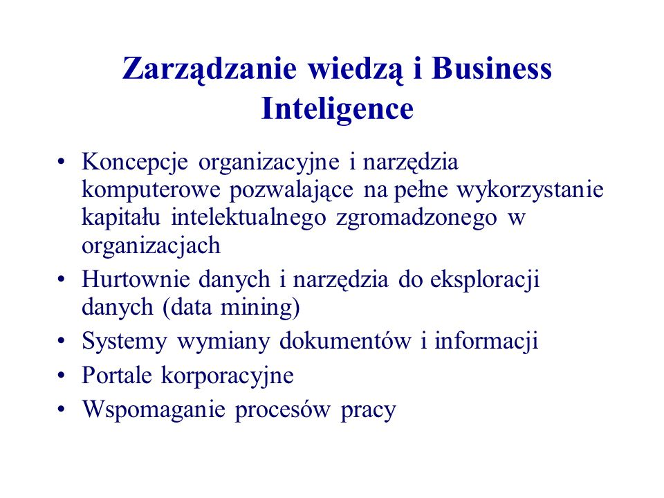 Zarządzanie wiedzą i Business Inteligence