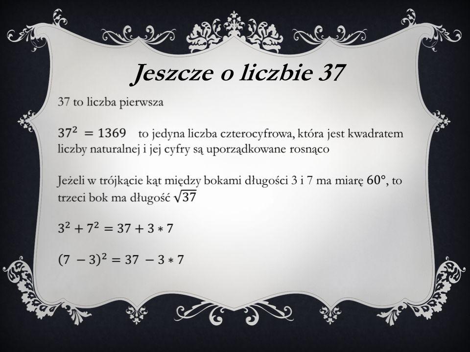 Jeszcze o liczbie 37