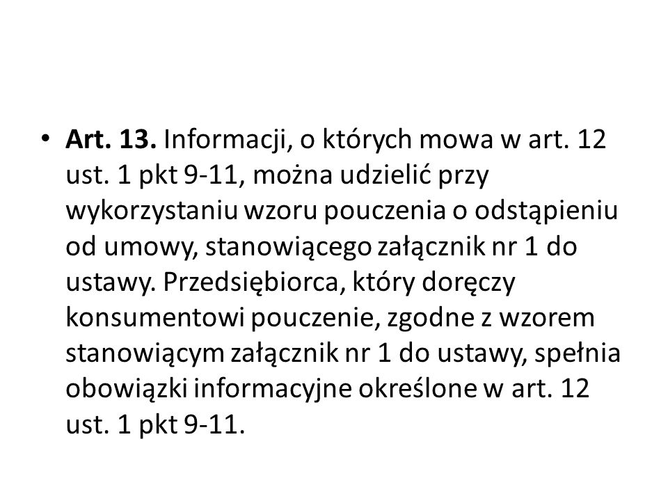 Art. 13. Informacji, o których mowa w art. 12 ust