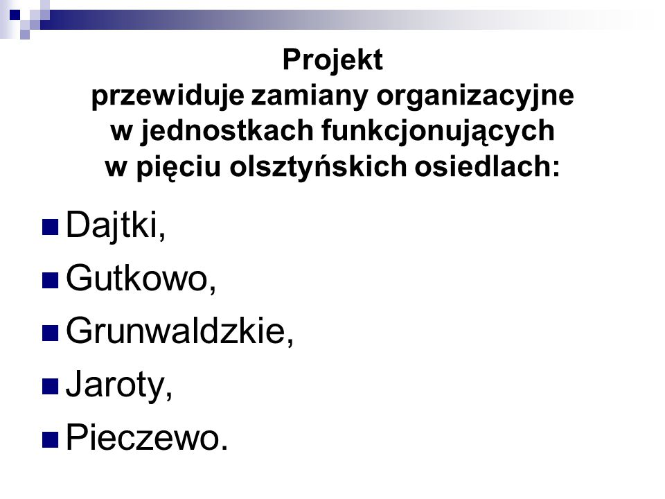 Dajtki, Gutkowo, Grunwaldzkie, Jaroty, Pieczewo.