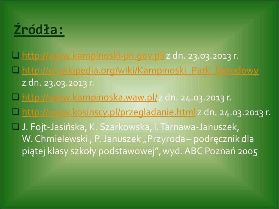 Źródła: http://www.kampinoski-pn.gov.pl/ z dn. 23.03.2013 r.