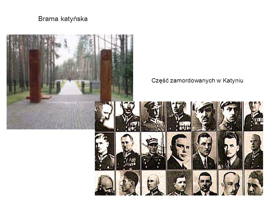 Brama katyńska Część zamordowanych w Katyniu