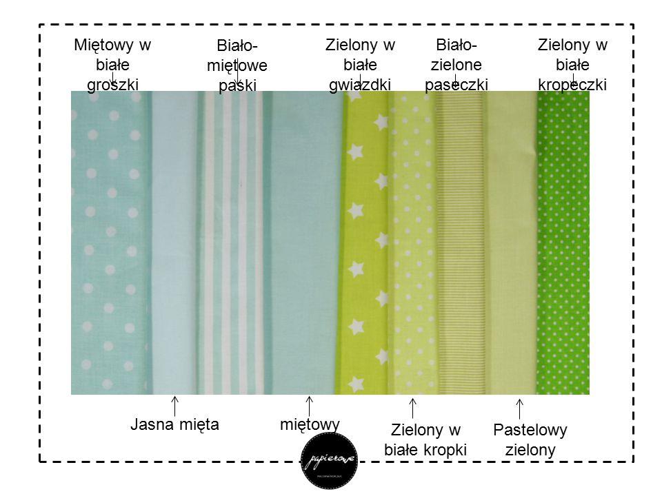 Miętowy w białe groszki Biało-miętowe paski Zielony w białe gwiazdki