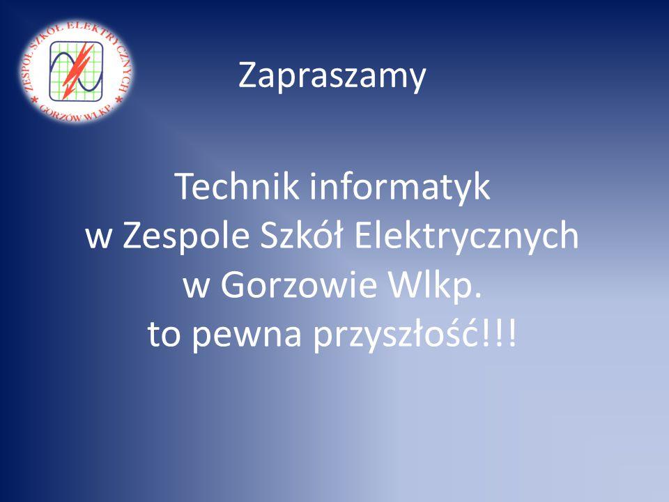 Zapraszamy Technik informatyk w Zespole Szkół Elektrycznych w Gorzowie Wlkp.