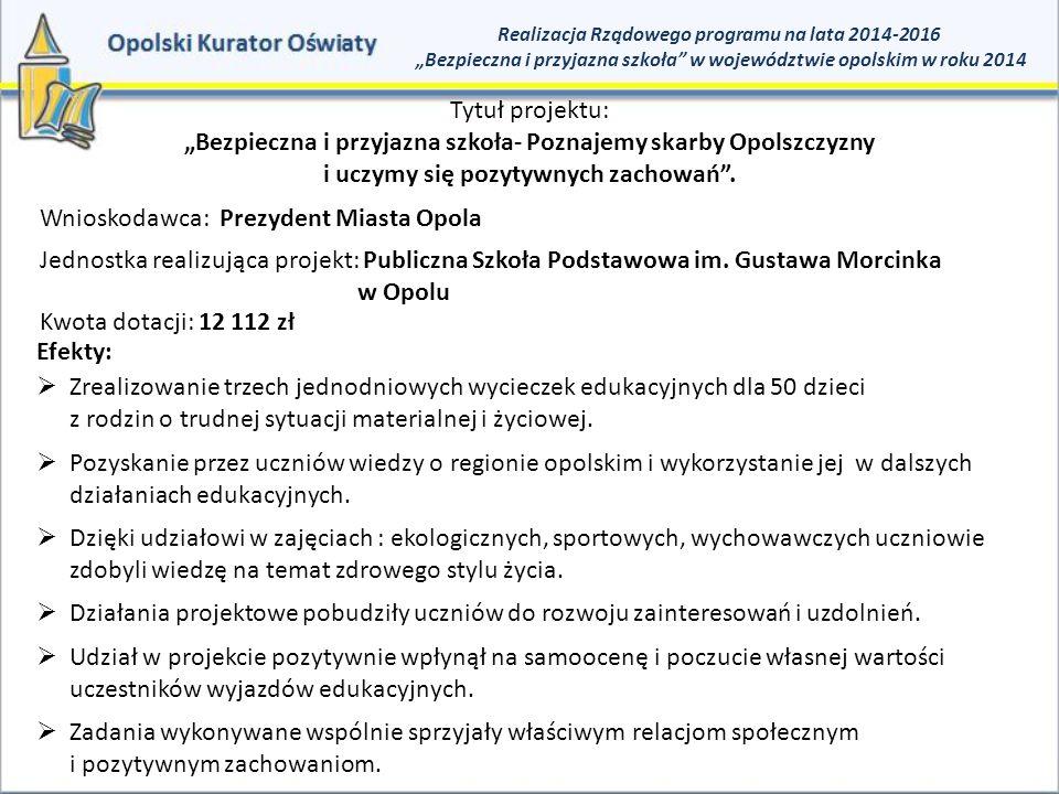 Wnioskodawca: Prezydent Miasta Opola