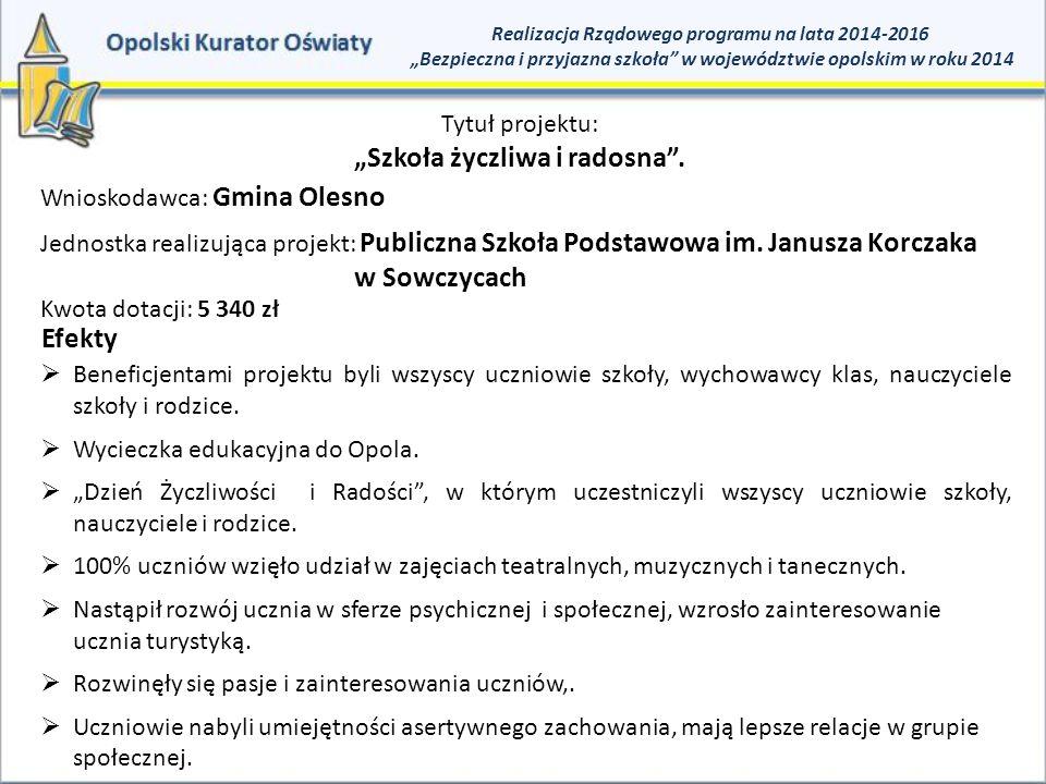 """""""Szkoła życzliwa i radosna ."""