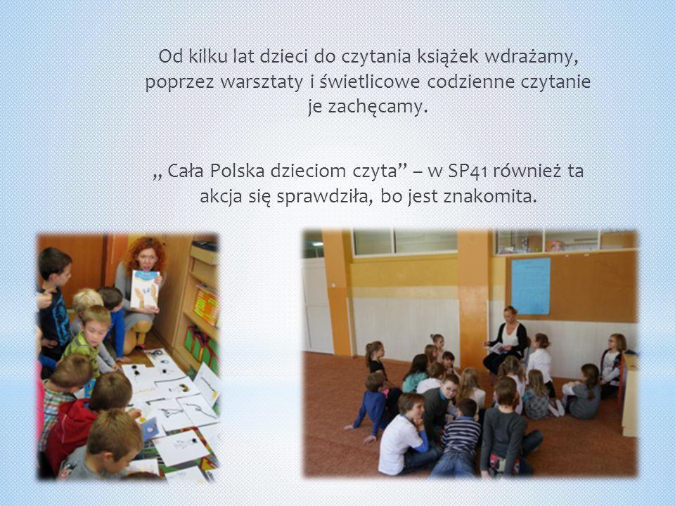 Od kilku lat dzieci do czytania książek wdrażamy, poprzez warsztaty i świetlicowe codzienne czytanie je zachęcamy.