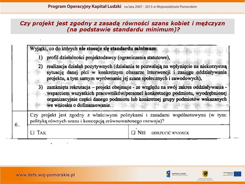 Czy projekt jest zgodny z zasadą równości szans kobiet i mężczyzn (na podstawie standardu minimum)