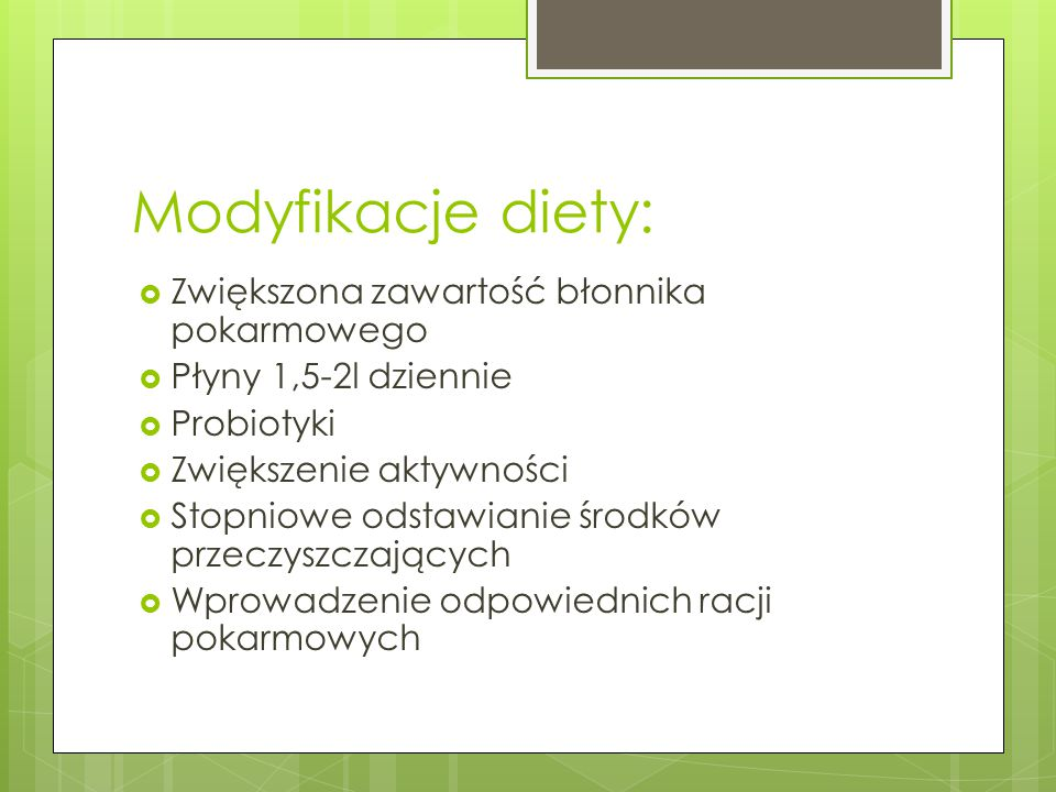 Modyfikacje diety: Zwiększona zawartość błonnika pokarmowego