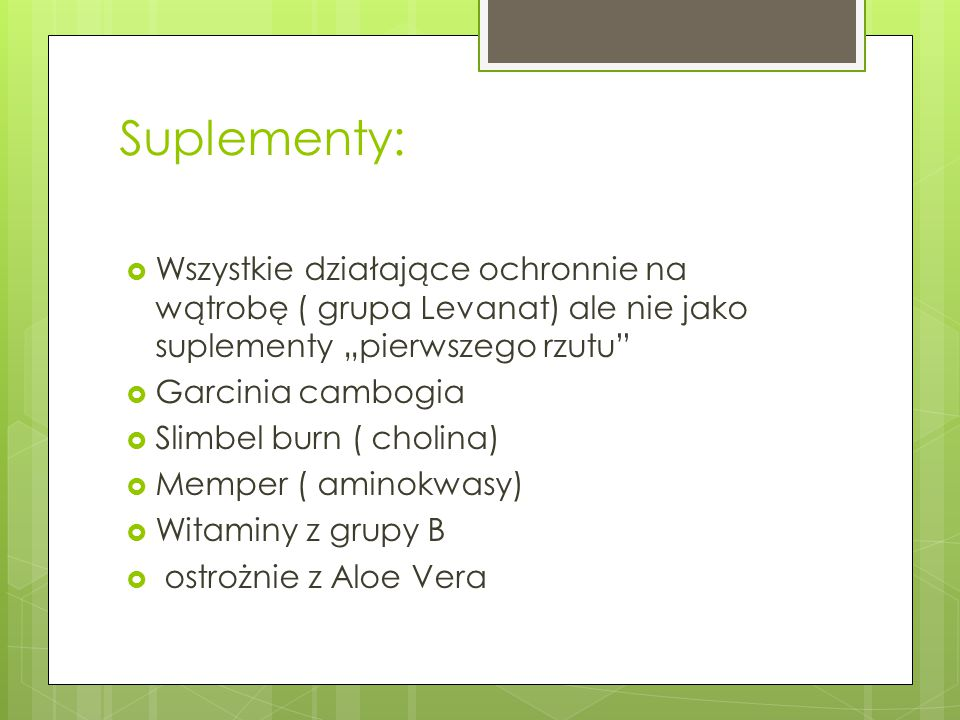 """Suplementy: Wszystkie działające ochronnie na wątrobę ( grupa Levanat) ale nie jako suplementy """"pierwszego rzutu"""