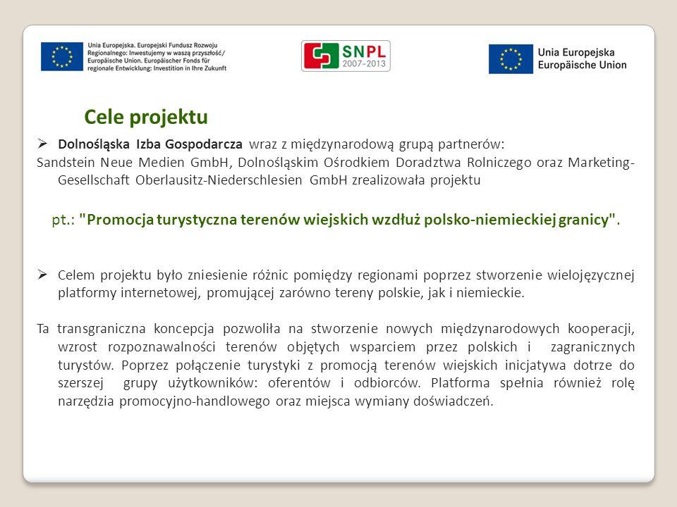 Cele projektu Dolnośląska Izba Gospodarcza wraz z międzynarodową grupą partnerów:
