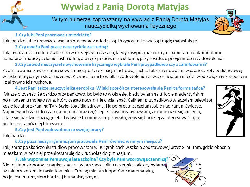 Wywiad z Panią Dorotą Matyjas