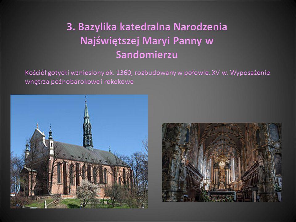 3. Bazylika katedralna Narodzenia Najświętszej Maryi Panny w Sandomierzu