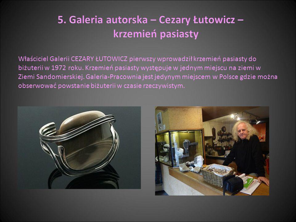 5. Galeria autorska – Cezary Łutowicz – krzemień pasiasty