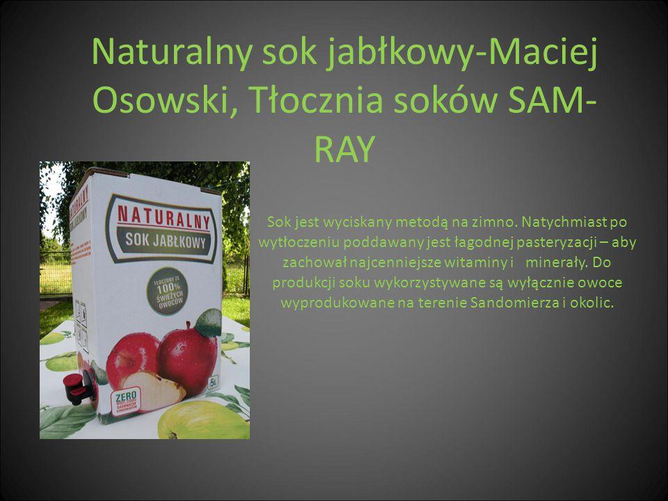 Naturalny sok jabłkowy-Maciej Osowski, Tłocznia soków SAM-RAY