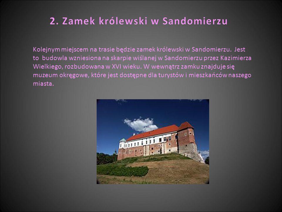 2. Zamek królewski w Sandomierzu
