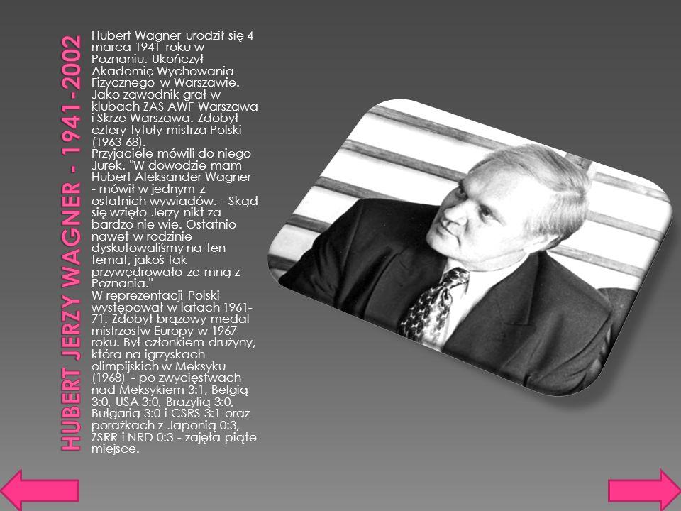 Hubert Jerzy Wagner - 1941-2002