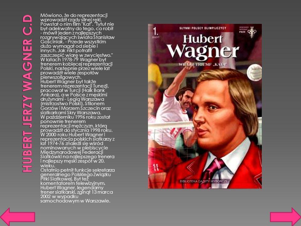 Hubert Jerzy Wagner c.d
