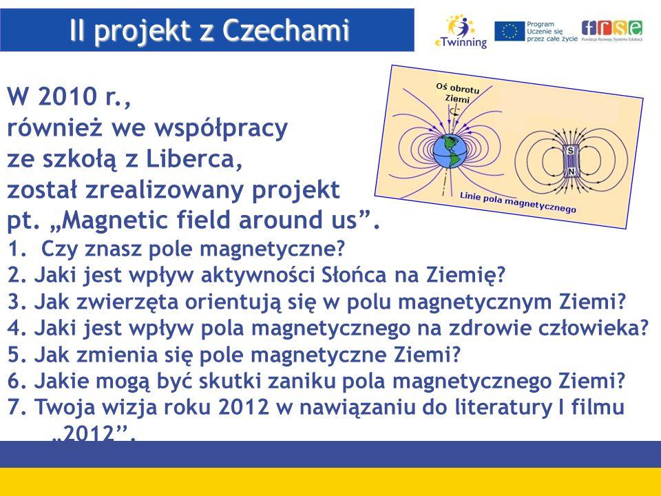 II projekt z Czechami W 2010 r., również we współpracy