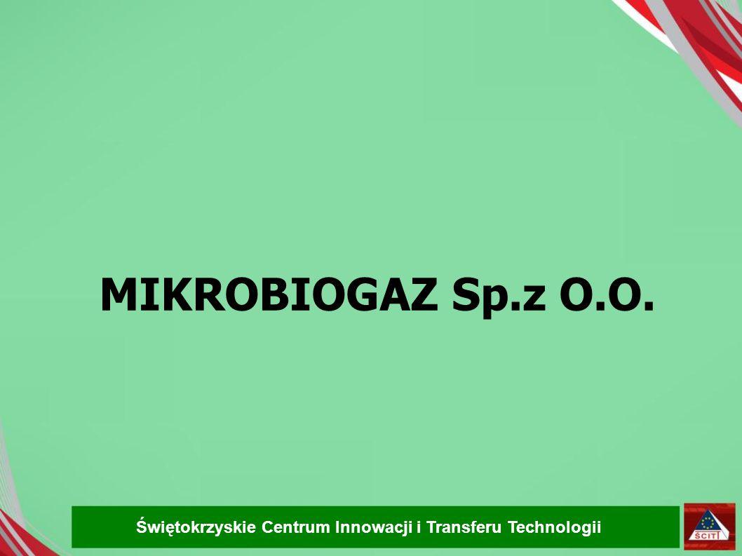 MIKROBIOGAZ Sp.z O.O. Świętokrzyskie Centrum Innowacji i Transferu Technologii