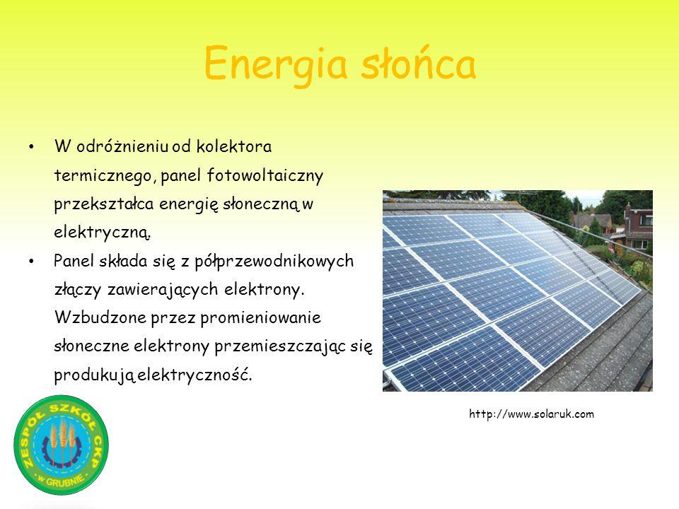 Energia słońca W odróżnieniu od kolektora termicznego, panel fotowoltaiczny przekształca energię słoneczną w elektryczną.