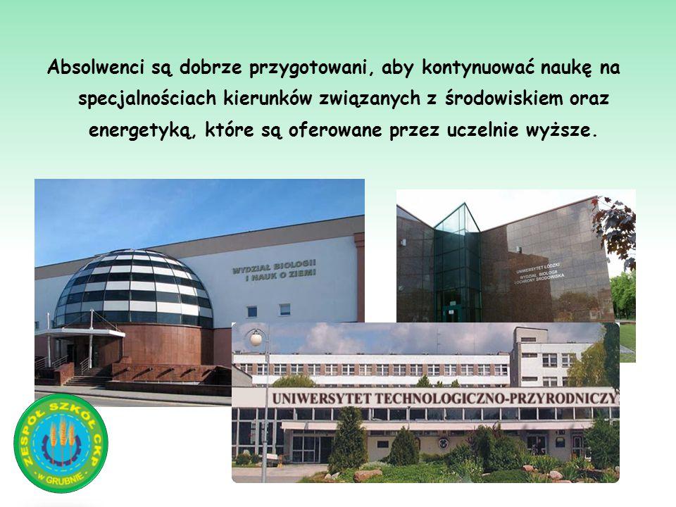 Absolwenci są dobrze przygotowani, aby kontynuować naukę na specjalnościach kierunków związanych z środowiskiem oraz energetyką, które są oferowane przez uczelnie wyższe.