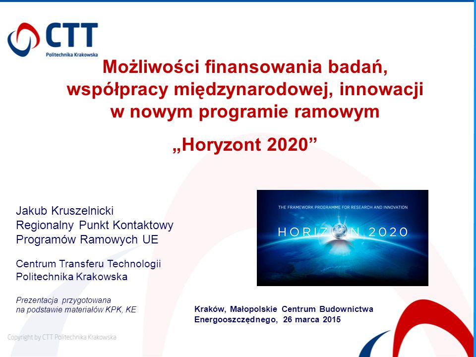 Możliwości finansowania badań, współpracy międzynarodowej, innowacji w nowym programie ramowym