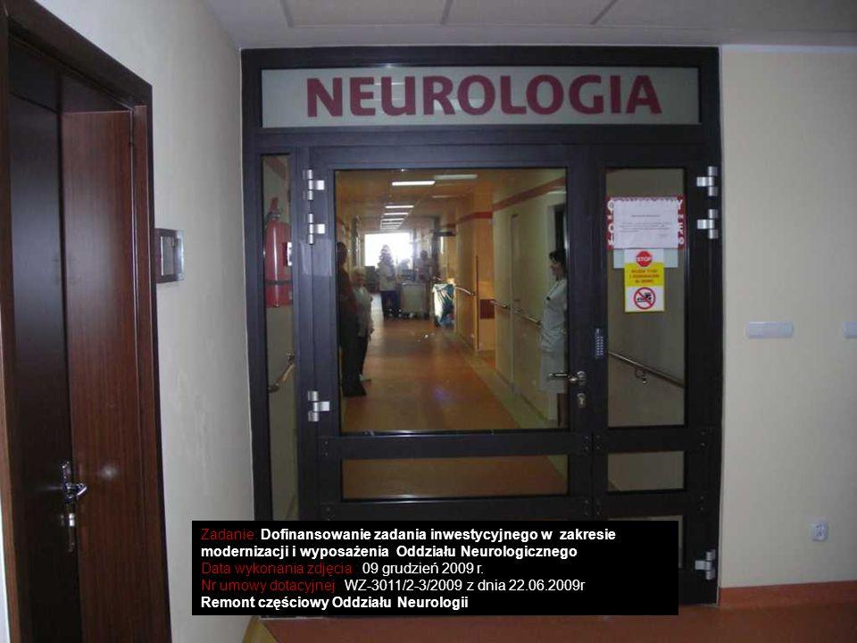 Zadanie: Dofinansowanie zadania inwestycyjnego w zakresie modernizacji i wyposażenia Oddziału Neurologicznego