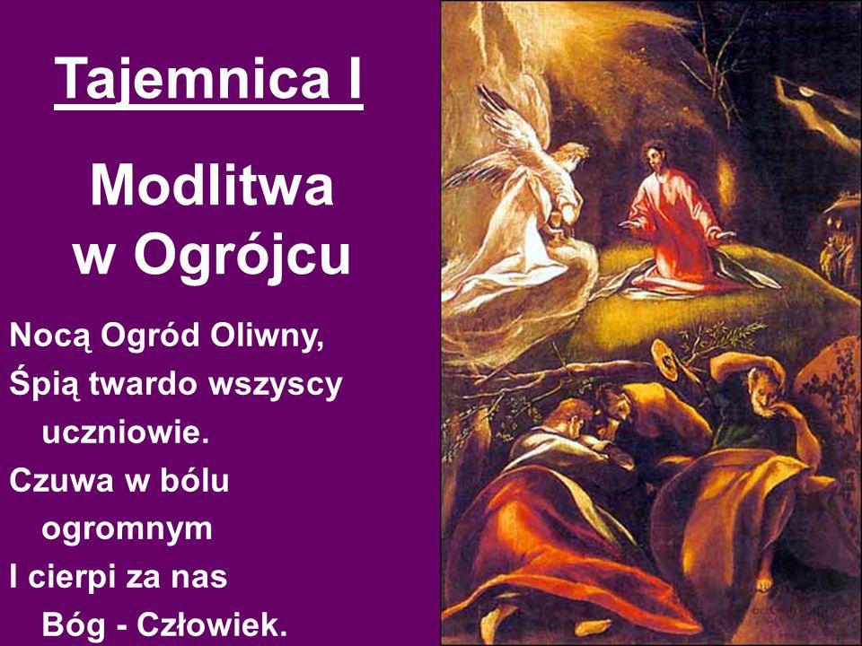 Tajemnica I Modlitwa w Ogrójcu