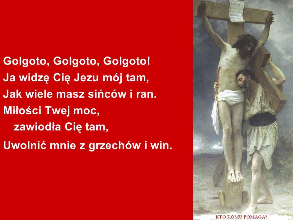 Golgoto, Golgoto, Golgoto!