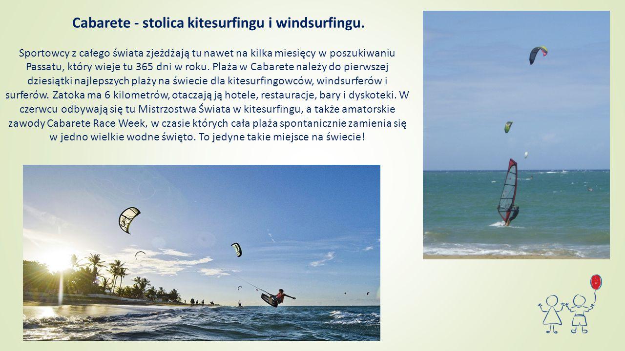 Cabarete - stolica kitesurfingu i windsurfingu