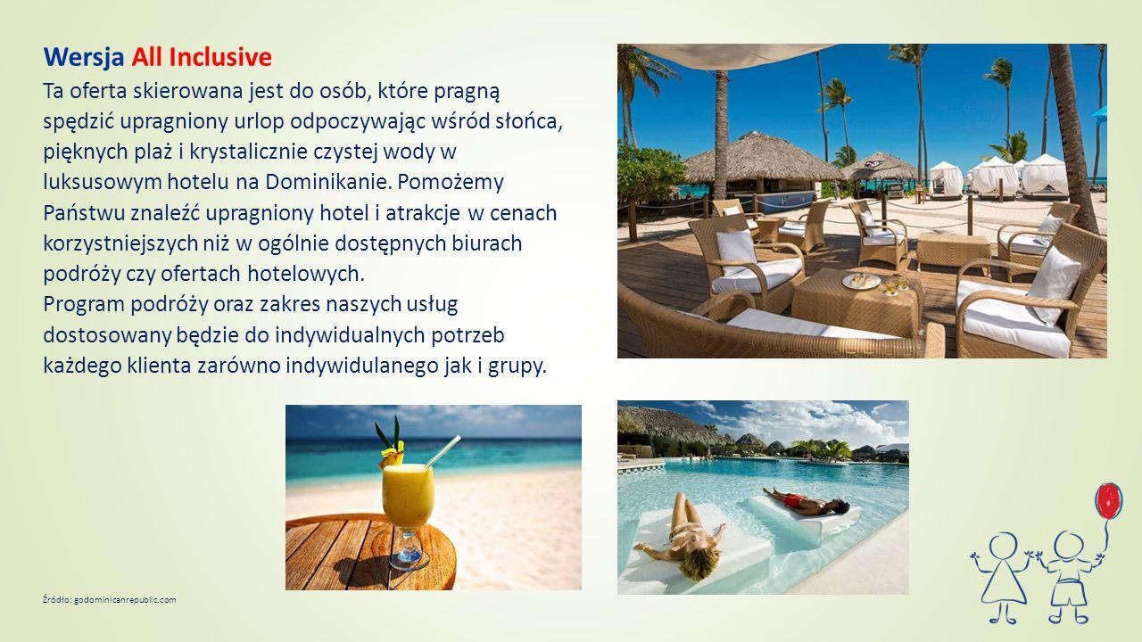 Wersja All Inclusive Ta oferta skierowana jest do osób, które pragną spędzić upragniony urlop odpoczywając wśród słońca, pięknych plaż i krystalicznie czystej wody w luksusowym hotelu na Dominikanie.