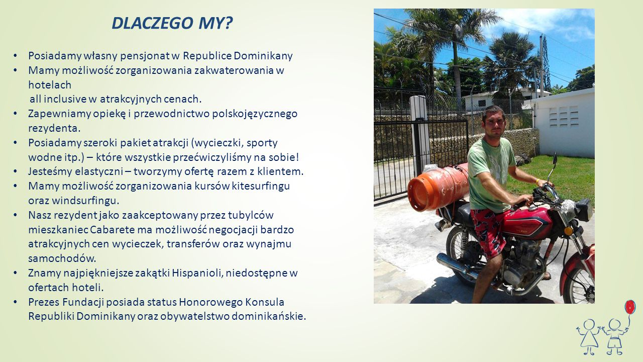 DLACZEGO MY Posiadamy własny pensjonat w Republice Dominikany