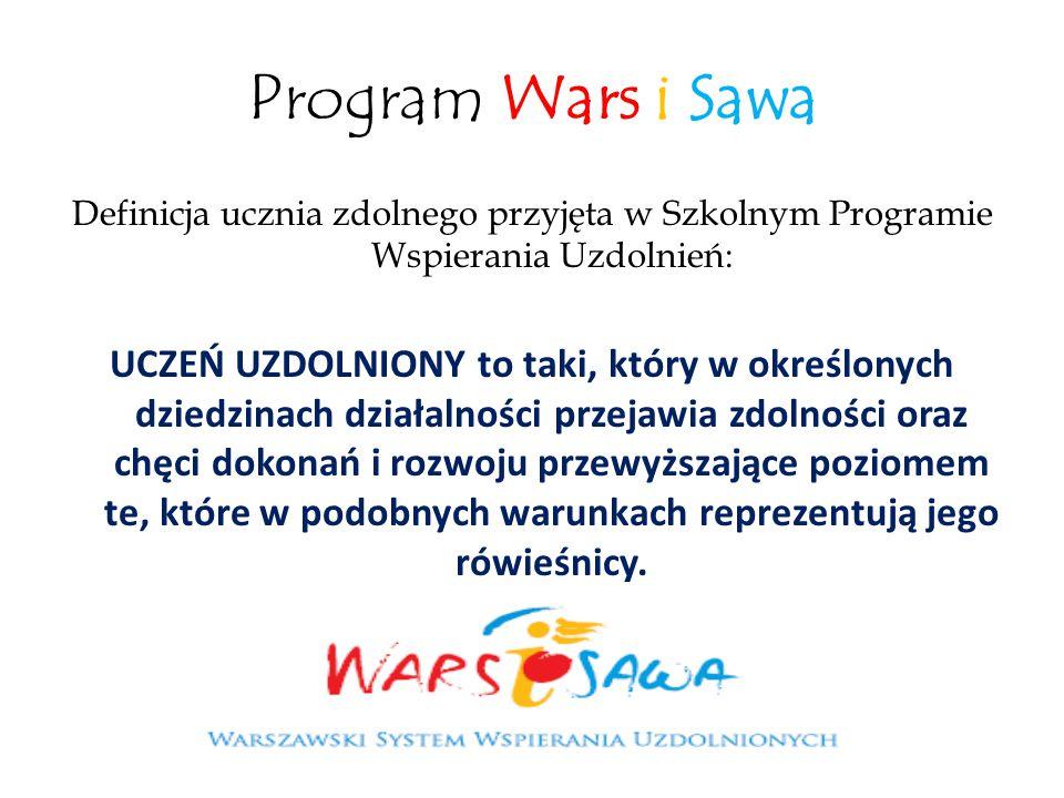 Program Wars i Sawa Definicja ucznia zdolnego przyjęta w Szkolnym Programie Wspierania Uzdolnień: