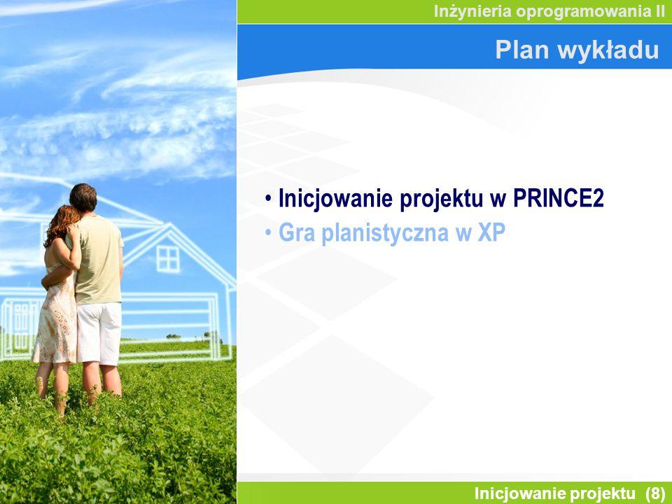 Inicjowanie projektu w PRINCE2 Gra planistyczna w XP