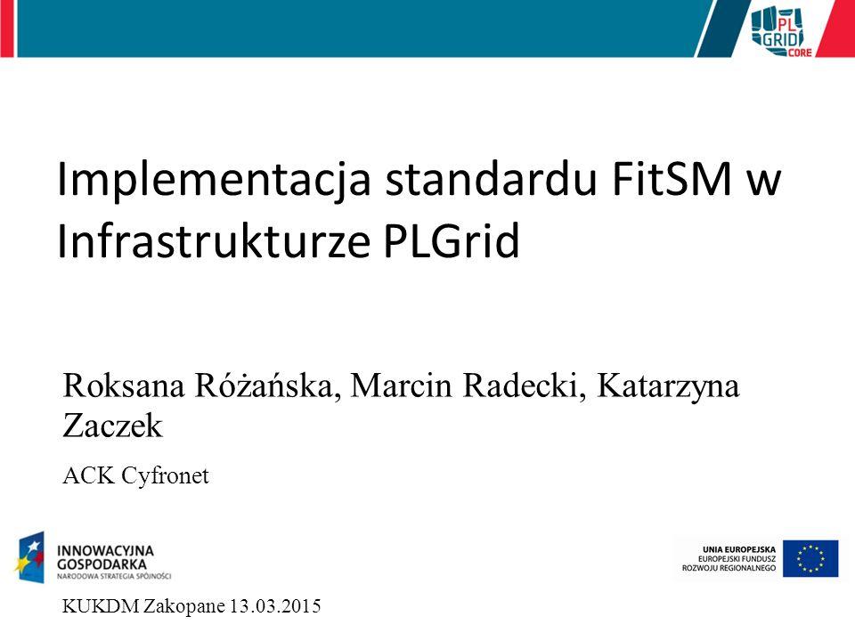Implementacja standardu FitSM w Infrastrukturze PLGrid