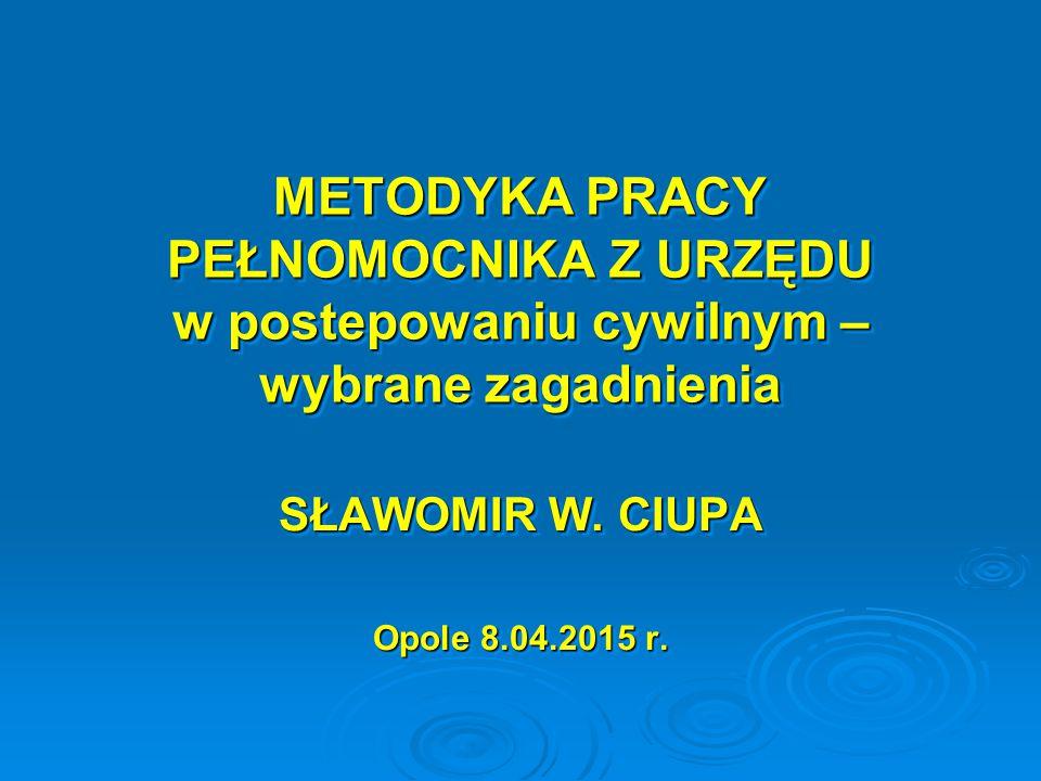 SŁAWOMIR W. CIUPA Opole 8.04.2015 r.