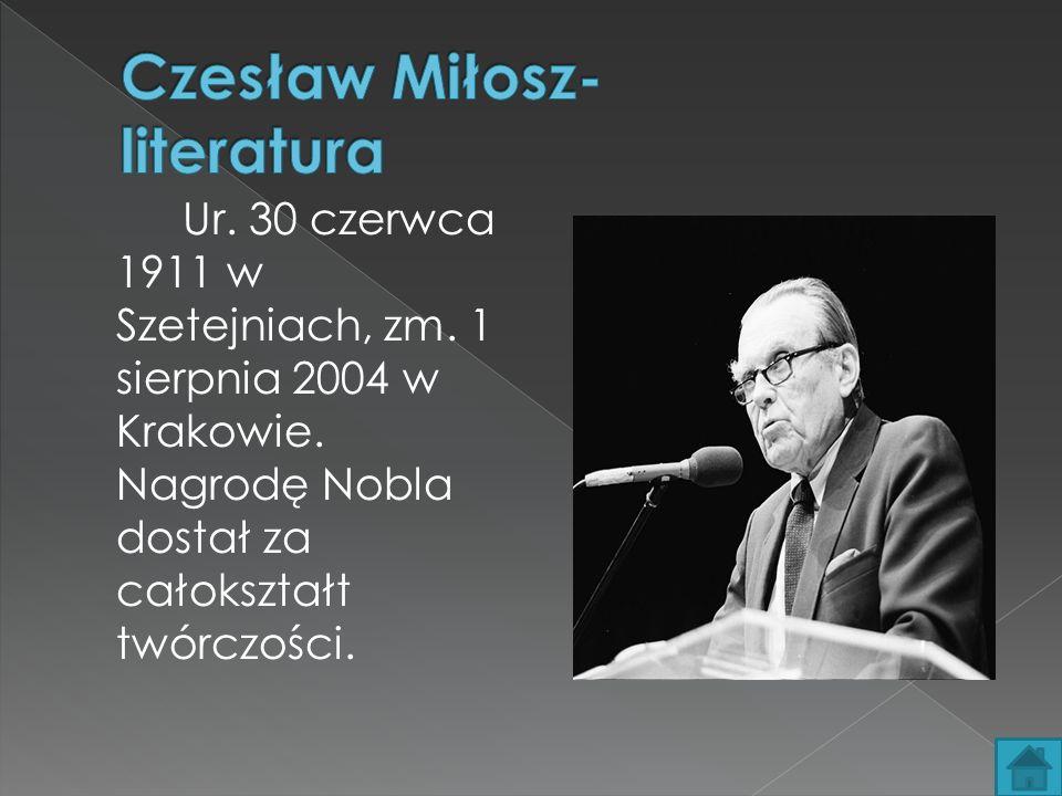 Czesław Miłosz- literatura