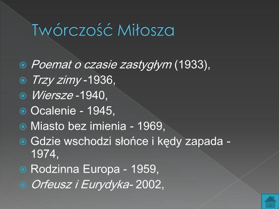 Twórczość Miłosza Poemat o czasie zastygłym (1933), Trzy zimy -1936,
