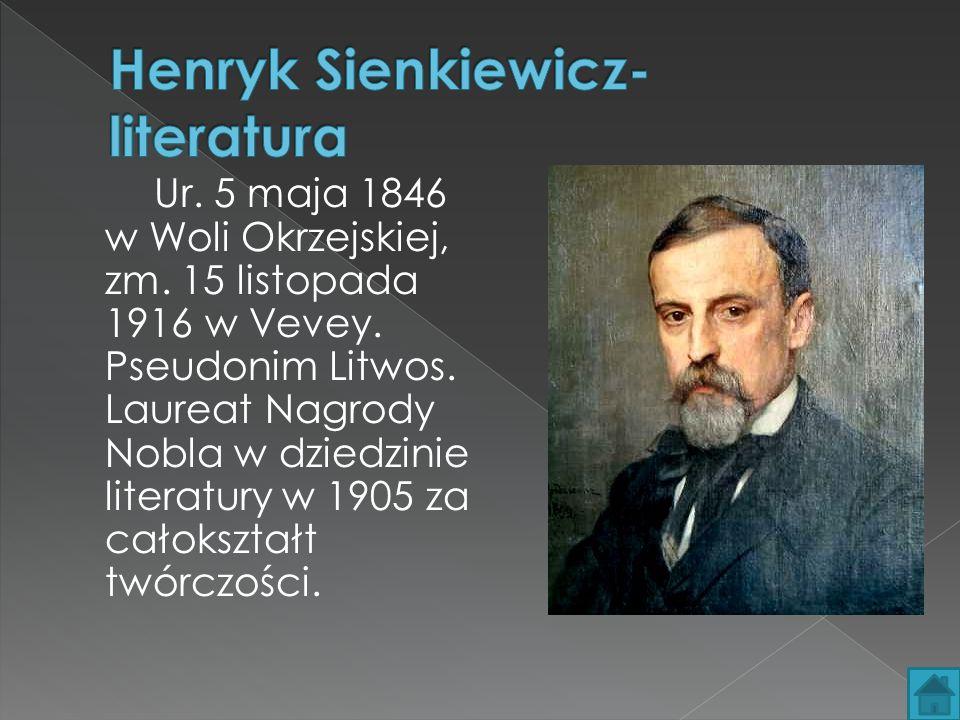 Henryk Sienkiewicz- literatura