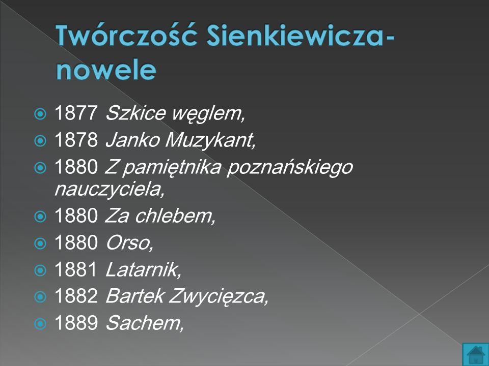 Twórczość Sienkiewicza- nowele