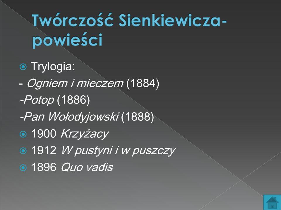 Twórczość Sienkiewicza- powieści