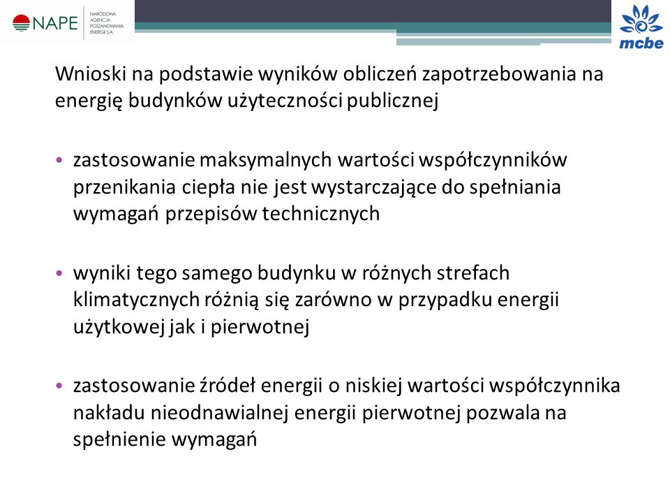 Wnioski na podstawie wyników obliczeń zapotrzebowania na energię budynków użyteczności publicznej