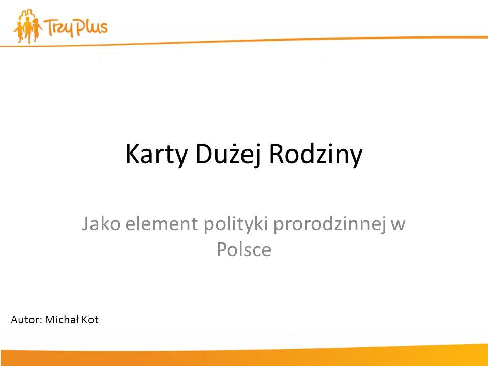Jako element polityki prorodzinnej w Polsce