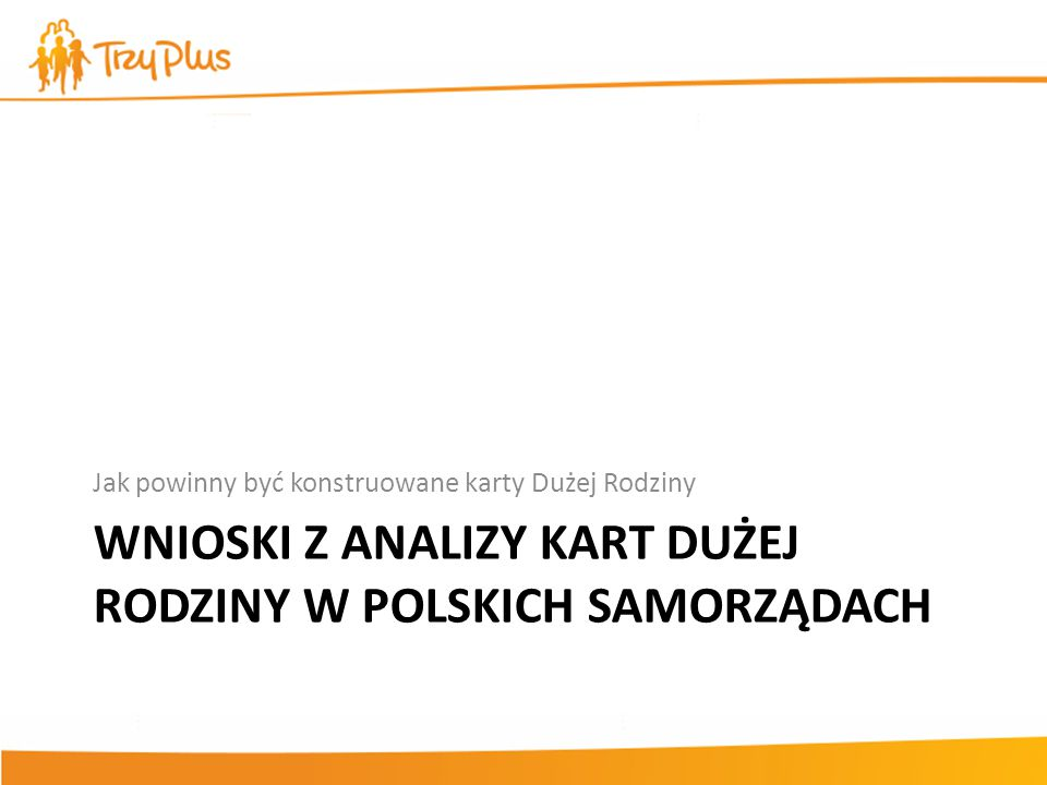 Wnioski z analizy kart dużej rodziny w polskich samorządach