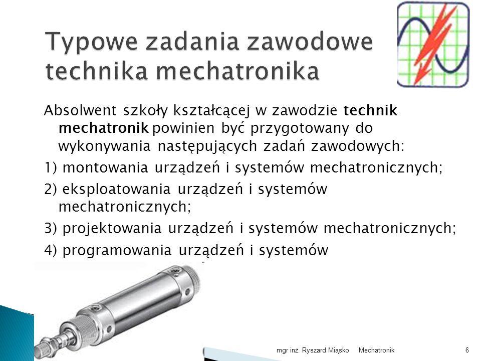 Typowe zadania zawodowe technika mechatronika